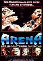 Arena - Les Gladiateurs Du Futur (1989/de Peter Manoogian)