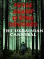 Ghoul - The Ukrainian Cannibal (2015/de Petr Jákl)