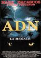 ADN - La Menace (1998/de William Mesa)