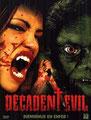 Decadent Evil (2005/de Charles Band)