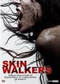 Skin Walkers