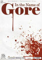 In The Name Of Gore