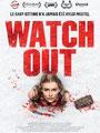 Watch Out (2016/de Chris Peckover)