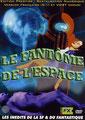 Le Fantôme De L'Espace (1953/de W. Lee Wilder)