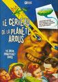 Le Cerveau De La Planète Arous (1957/de Nathan Juran)