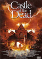 Castle Of The Dead (2000/de David Decoteau)