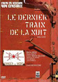 Le Dernier Train De La Nuit