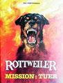 Rottweiler - Mission Tuer (1983/de Worth Keeter)