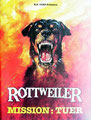 Rottweiler - Mission Tuer (1983/de Worth Keeter)