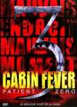 Cabin Fever 3 - Patient Zero (2014/de Kaare Andrews)
