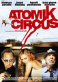 Atomik Circus (2004/de Didier Poiraud & Thierry Poiraud)