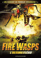 Fire Wasps - L'Ultime Fléau