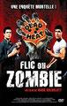 Flic Ou Zombie