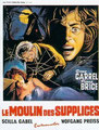 Le Moulin Des Supplices