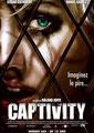 Captivity (2007/de Roland Joffé)