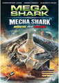 Mega Shark Vs. Mecha Shark (2014/de Emile Edwin Smith)