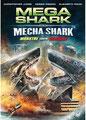 Mega Shark Vs. Mecha Shark (2014/de Emile Edwin Smith)