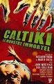 Caltiki - Le Monstre Immortel (1959/de Mario Bava)