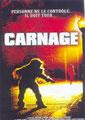Carnage (2001/de Roger Corman)