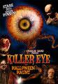 Killer Eye - Halloween Haunt