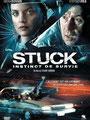 Stuck - Instinct De Survie (2007/de Stuart Gordon)