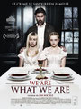 We Are What We Are (2013/de Jim Mickle)
