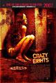 Crazy Eights (2007/de James Koya Jones)