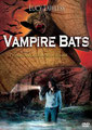 Vampire Bats (2005/de Eric Bross)