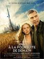 A La Poursuite De Demain (2015/de Brad Bird)