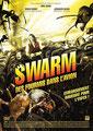 Swarm - Des Fourmis Dans L'Avion (2007/de George Mendeluk)