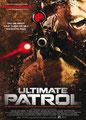 Ultimate Patrol (2008/de Daniel Myrick)