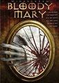 Bloody Mary (2006/de Richard Valentine)