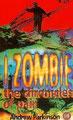 Moi, Zombie - Chronique De La Douleur