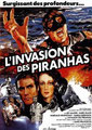 L'Invasion Des Piranhas