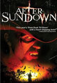 After Sundown (2006/de Michael W. Brown & Christopher Abram)