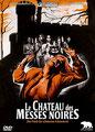 Le Château Des Messes Noires (1973/de Joseph W. Sarno)