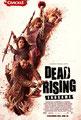 Dead Rising - Endgame (2016/de Pat Williams)