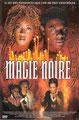 Magie Noire (1999/de Ted Nicolaou)