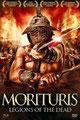 Morituris - Legions Of The Dead (2011/de Raffaele Picchio)