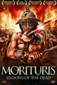 Morituris - Legions Of The Dead (2011/de Raffaele Picchio)