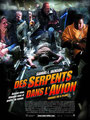 Des Serpents Dans L'Avion (2006/de David R. Ellis)