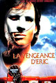 La Vengeance d'Eric (1989/de Richard Friedman)