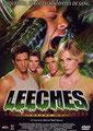Leeches - Les Sangsues Mutantes