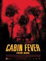 Cabin Fever - Fièvre Noire