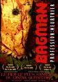 Bagman - Profession : Meurtrier (2004/de Jonathan Prévost, François Simard & Anouk Whissell)