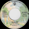 I never cry (Mono) / I never cry (Stereo) - Canada - Promo - B