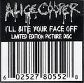 I'll bite your face off (edit) / I'll bite your face off (live) - UK - Picture Disc - Sticker
