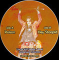 Poison (live) / Hey Stoopid (Live) - Bootleg Picture Disc - Greece - B