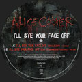 I'll bite your face off (edit) / I'll bite your face off (live) - UK - Picture Disc B