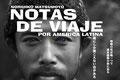 ドキュメンタリー映画 Notas de Viaje                                                     2017年10月14(土)~10月15日(日)